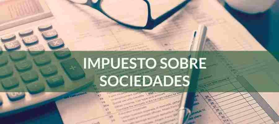 Presentación de la declaración del Impuesto sobre Sociedades